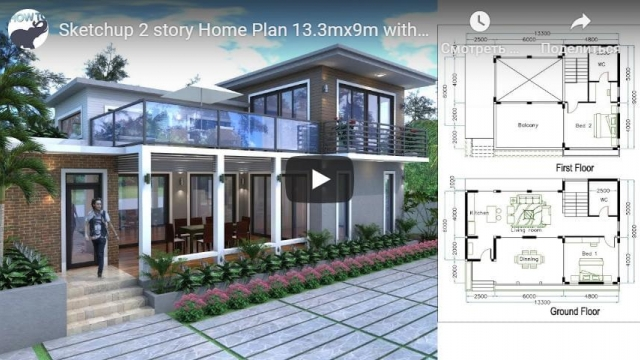 Sketchup 2 story Home Plan 13.3mx9m with 2 bedroom